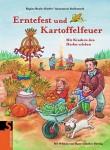 Erntefest und Kartoffelfeuer- Mit Kindern den Herbst erleben