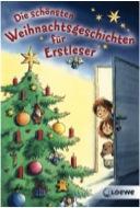 Die schönsten Weihnachtsgeschichten für Erstleser