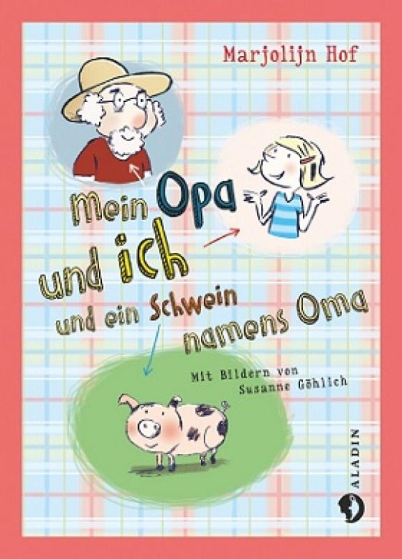Mein_Opa_und_ich_und_ein_Schwein_namens_Oma