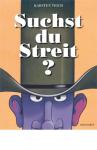 Suchst_du_Streit