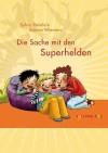 Die_Sache_mit_den_Superhelden