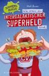 Wie_man_ein_intergalaktischer_Superheld_wird