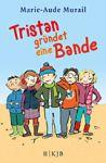 Tristan_gründet_eine_Bande