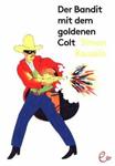 Bandit_mit_goldenem_Colt