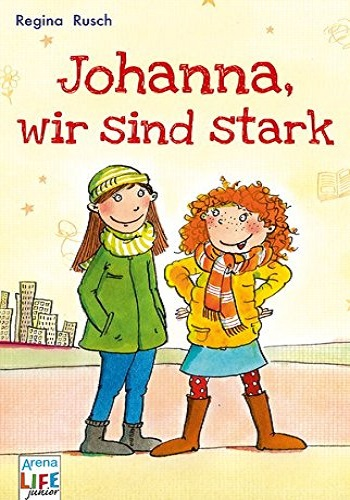 Johanna, wir sind stark